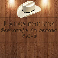 mp3 Download   Lançamentos Sertanejo Da Semana Vol3   VA