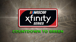 NASCAR Xfinity Series Countdown to Green thumbnail