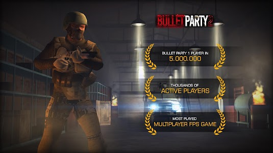 Bullet Party CS 2 : GO STRIKE v1.1.2 Mod