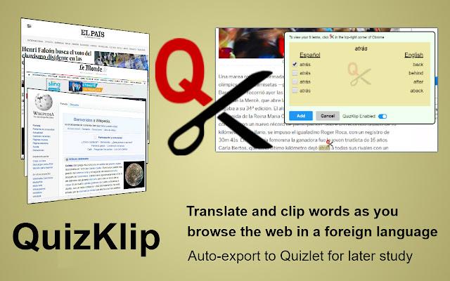QuizKlip: Translate the Web, Study on Quizlet