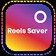 Reels Video Downloder for Instagram - Fast Saver APK