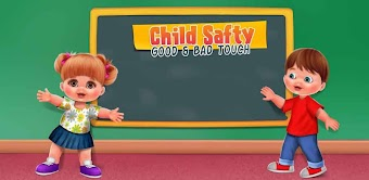 Child Safety Good & Bad Touch