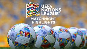UEFA Nations League Matchnight Highlights thumbnail