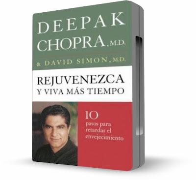 REJUVENEZCA Y VIVA MÁS TIEMPO (Grow Younger & Live Longer), Deepak Chopra