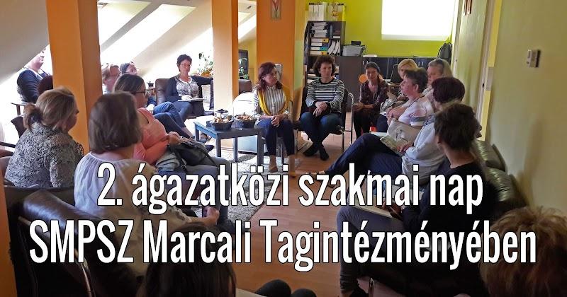 2. ágazatközi szakmai nap a SMPSZ Marcali Tagintézményében 2019
