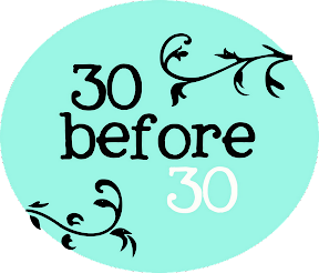 30 before 30/></a><br /> <div style=