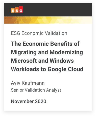 Pagina iniziale del rapporto ESG Economic Validation: The Economic Benefits of Migrating and Modernizing Microsoft and Windows Workloads to Google Cloud