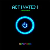 Activated! (Remastered)