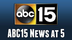 ABC15 News at 5pm thumbnail