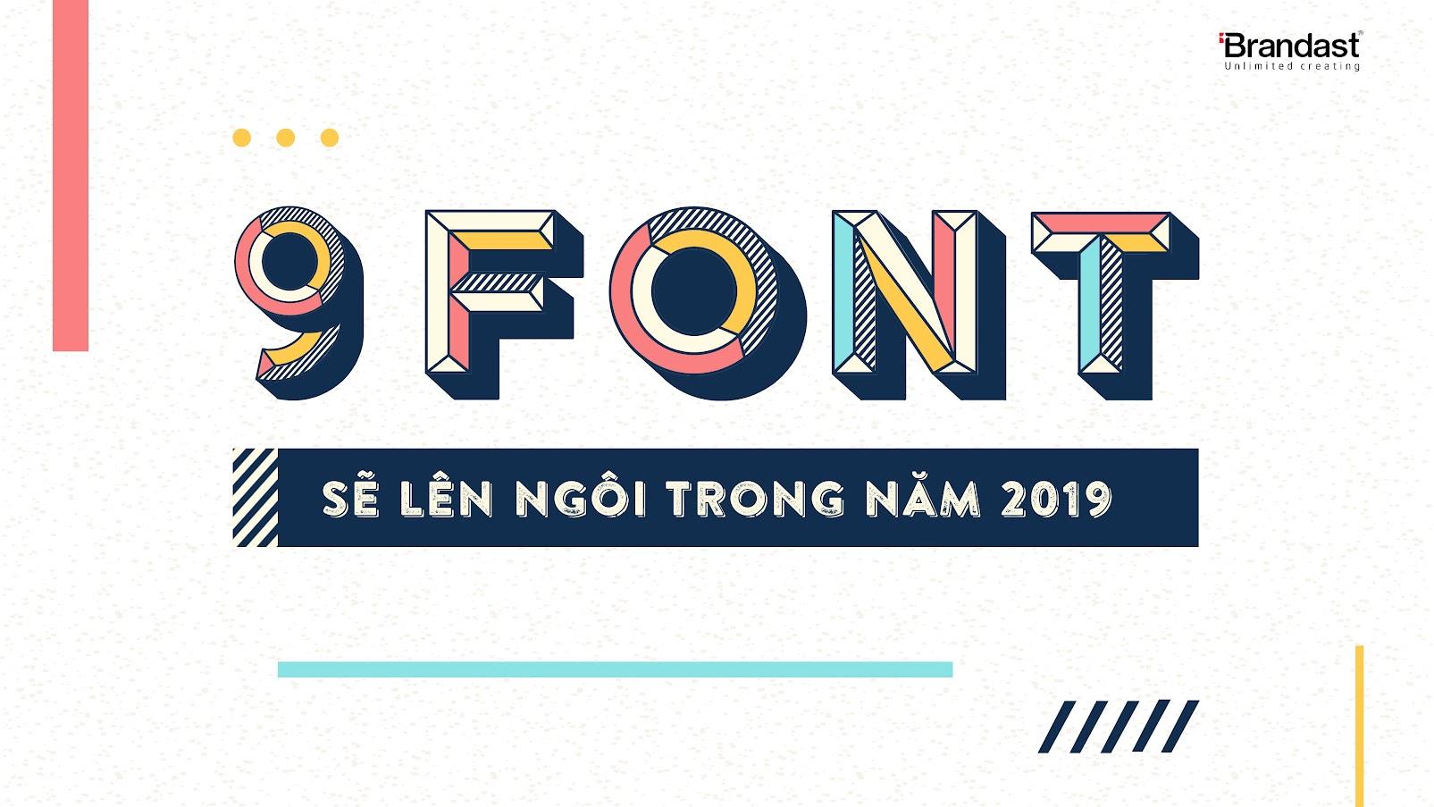 9-font-noi-bat-2019