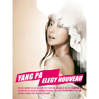 Yangpa – Elegy Nouveau