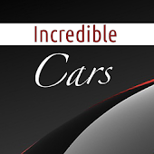 Incredible Cars