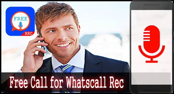 Download Free Call for Whatscall Rec For PC Windows and Mac apk screenshot 2
