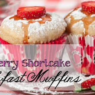 Easy Strawberry Shortcake Breakfast Muffins.