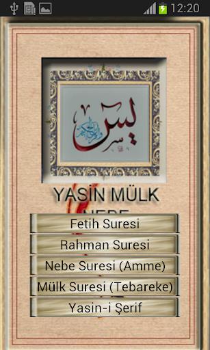 Yasin Nebe Mülk Rahman Sesli