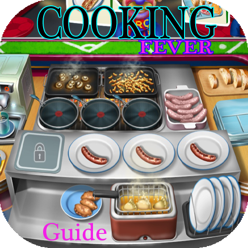 Guide Cooking Fever Full