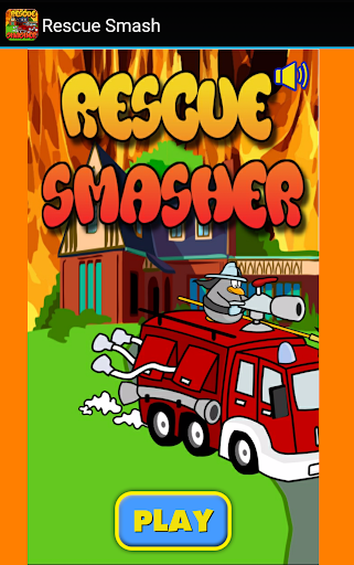 Rescue Smasher for Kids - Fire