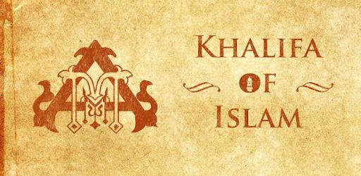 Khalifa of Islam - Apps on Google Play