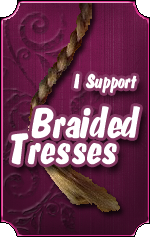 I Support Braided Tresses For a Song of Hope