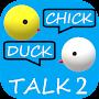 Премиум Chick Duck Talk 2 (Instant 2way Voice Translator) временно бесплатно