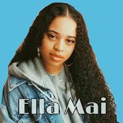 Ella Mai Songs