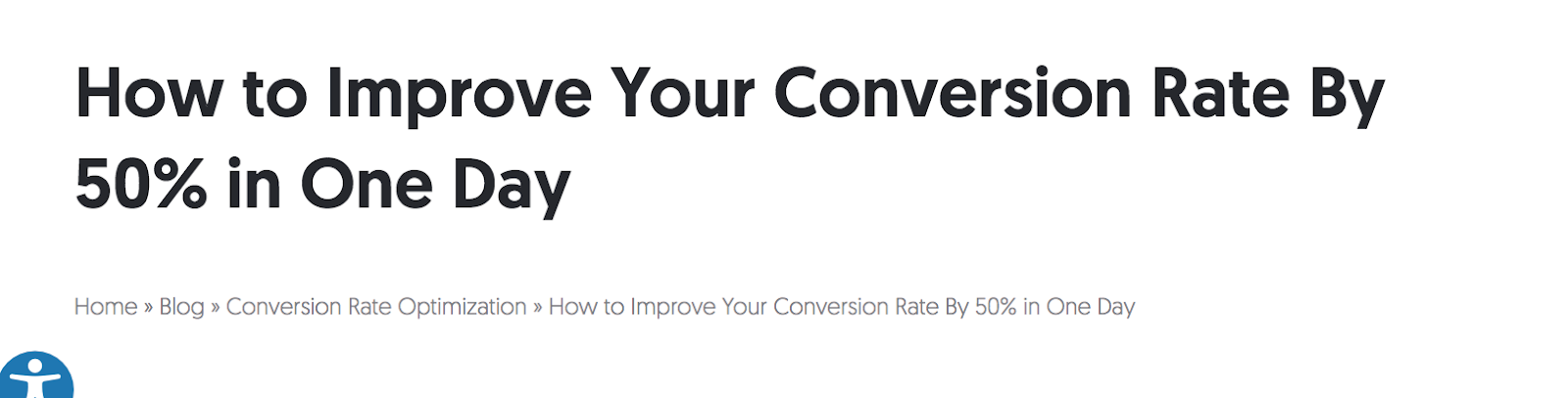 How to Improve Your Conversion Rate by 50% in One Day blog post example