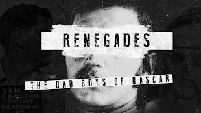 Renegades: The Bad Boys of NASCAR thumbnail