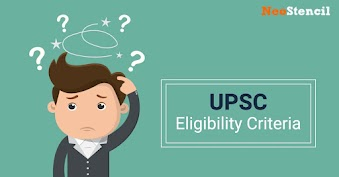 UPSC IAS Eligibility Criteria 2020 - Education, Age limit, Attempts