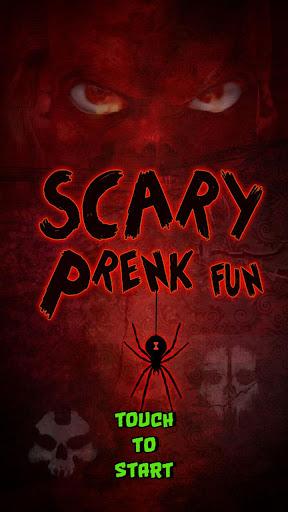 Scary Prank Fun