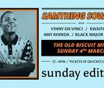 Sunday Edition #6 Ft Samthing Soweto : Sunday Edition
