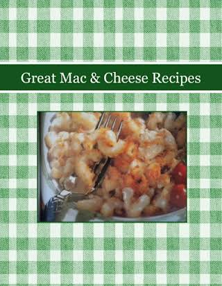 Great Mac & Cheese Recipes