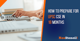 How to prepare for UPSC CSE in 18 Months