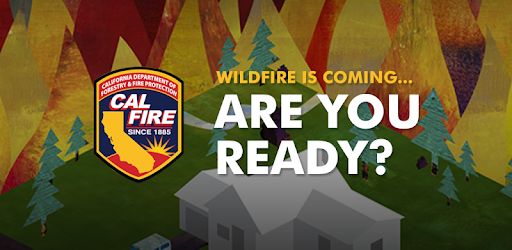 cal fire ready for wildfire apps on google play