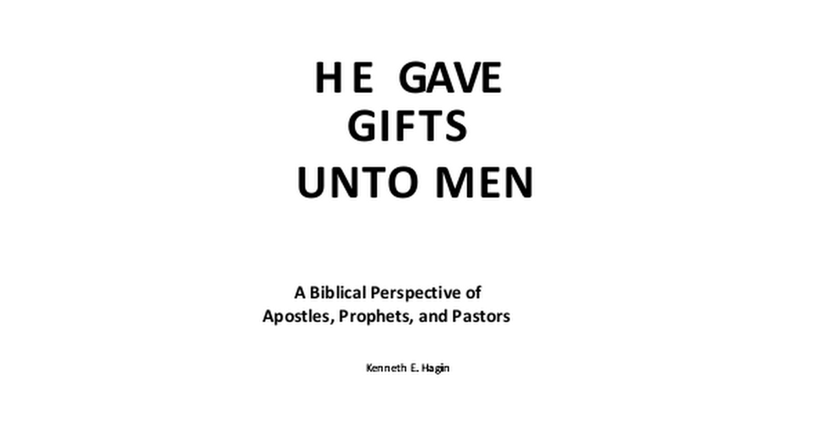 Kenneth e hagin he gave gifts unto menpdf google drive malvernweather Choice Image