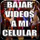 Bajar Vídeos Gratis a mi Celular Guide 2018