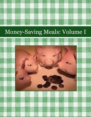Money-Saving Meals: Volume I