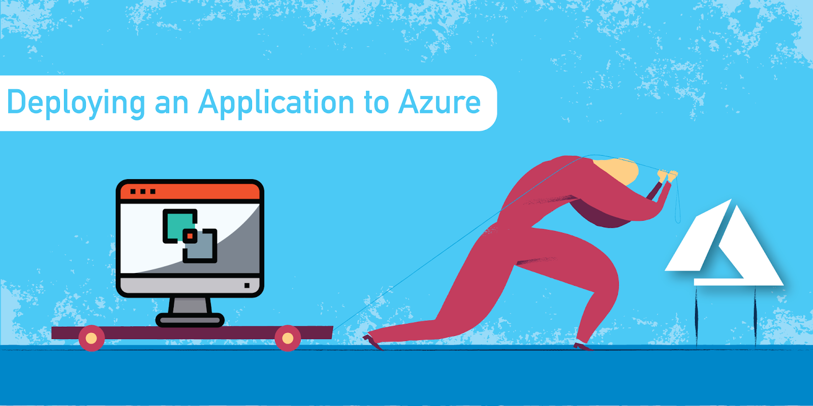 Deployment of an Application to Microsoft Azure