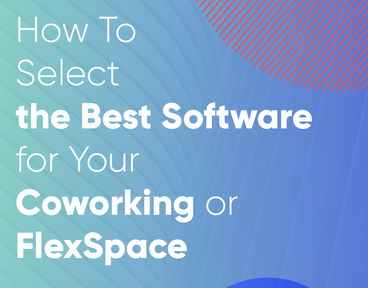 Choose the Right Software Solution for Coworking or FlexSpace