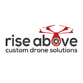 Rise Above Custom Drone Solutions