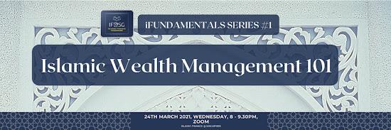 iFundamentals Series: Islamic Wealth Management 101