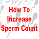 Increase your sperm count Download on Windows
