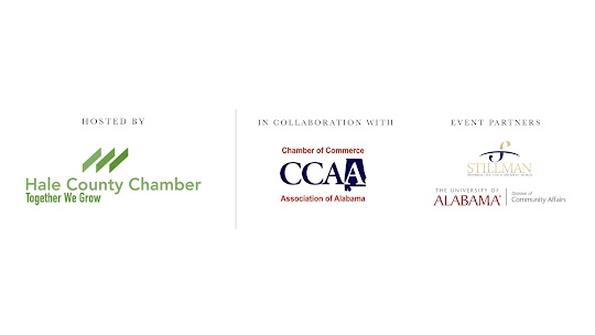 Hosted by Hale County Chamber in Collaboration with Chamber of Commerce Association of Alabama