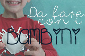 tutorial diy da fare con i bambini ME creativeinside