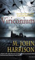 Viriconium, M. John Harrison la editura Tritonic