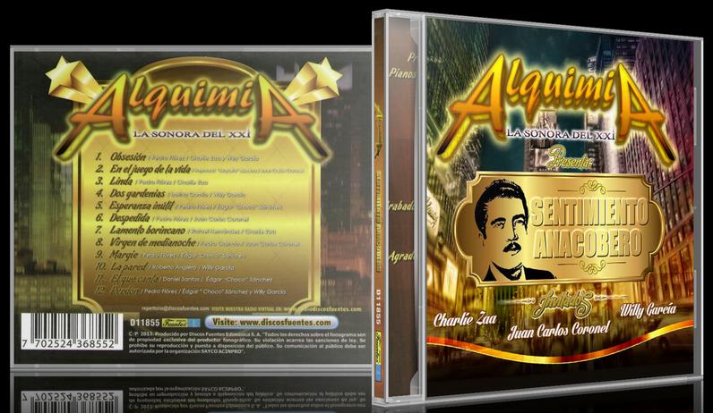 Alquimia La Sonora Del XXI - Sentimiento Anacobero (2013) [MP3 @320 Kbps]