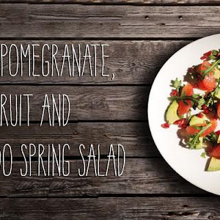 Bright Pomegranate, Grapefruit and Avocado Spring Salad.