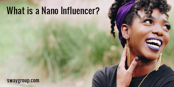 what is a nano influencer?