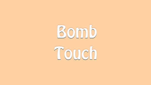 Bomb Touch
