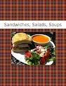 Sandwiches,  Salads, Soups