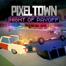 Pixel Town Night of Payoff